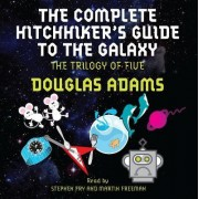 The Complete Hitchhiker's Guide to the Galaxy by Douglas Adams