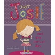 Just Josie & the Perfect Day