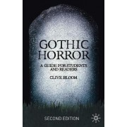 Gothic Horror 2007 by Clive Bloom