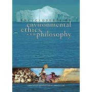 Encyclopedia of Environmental Ethics and Philosophy by University Distinguished Research Professor J Baird Callicott