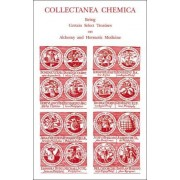 Collectanea Chemica by Arthur Edward Waite