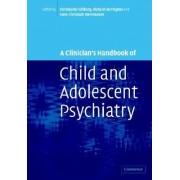 A Clinician's Handbook of Child and Adolescent Psychiatry by Richard Harrington