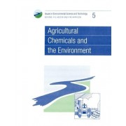 Agricultural Chemicals and the Environment by R. E. Hester