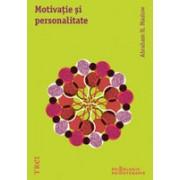 MOTIVATIE SI PERSONALITATE. EDITIE 2013