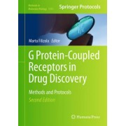G Protein-Coupled Receptors in Drug Discovery 2015 by Marta Filizola
