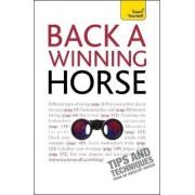 Back a Winning Horse: Teach Yourself by Belinda Levez