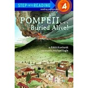 Pompeii--Buried Alive! by Edith Kunhardt