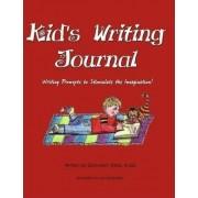 Kids Writing Journal by Donnalyn Yates