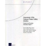 Assessment of the National Patient Safety Initiative by Donna O. Farley