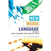 New Media Language by Jean Aitchison