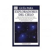GUIA PARA EXPLORADORES DEL CIELO: ATLAS DEL CIELO PROFUNDO CON 50 MAPA