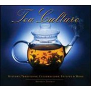 Tea Culture by Beverly Dubrin