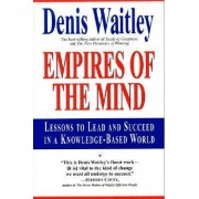Empires of the Mind by Dr Denis Waitley