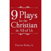 9 Plays for the Christian in All of Us
