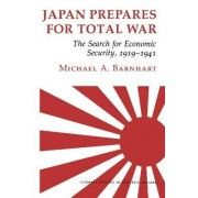 Japan Prepares for Total War by Michael Barnhart