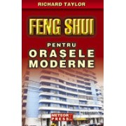 Feng Shui pentru orasele moderne.