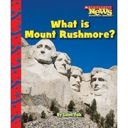 What Is Mount Rushmore? by Laine Falk