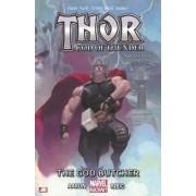 Thor: God Of Thunder Volume 1: The God Butcher (marvel Now) by Jason Aaron