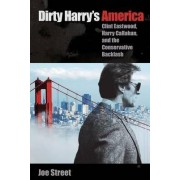 Dirty Harry's America by Joe Street