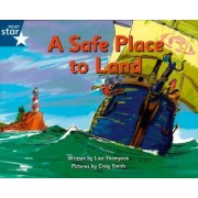 Pirate Cove Blue Level Fiction: A Safe Place to Land by Lisa Thompson