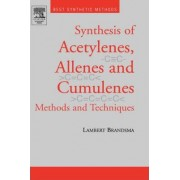 Best Synthetic Methods: Acetylenes, Allenes and Cumulenes by Lambert Brandsma