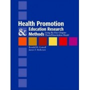 Health Promotion and Education Research Methods by Randy Cottrell