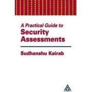 A Practical Guide to Security Assessments by Sudhanshu Kairab