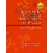 Minilessons for Extending Multiplication and Division by Willem Uttenbogaard