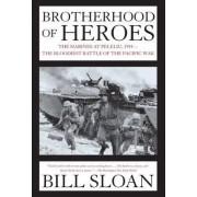 Brotherhood of Heroes by Bill Sloan