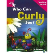Rigby Star Guided Reading Pink Level: Who Can Curly See? Teaching Version