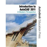 Introduction to AutoCAD 2011 by Paul F. Richard