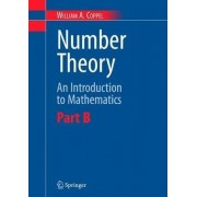 Number Theory: Pt. B by William A. Coppel