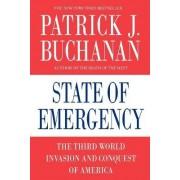 State of Emergency by Patrick J. Buchanan