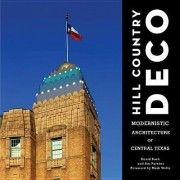 Hill Country Deco by David Bush