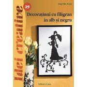 Decoratiuni cu filigran in alb si negru. Editia a-II-a - Idei creative 29
