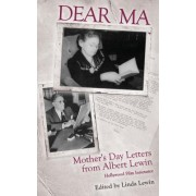 Dear Ma: Mother's Day Letters from Albert Lewin, Hollywood Film Innovator