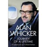 Journey of a Lifetime by Alan Whicker