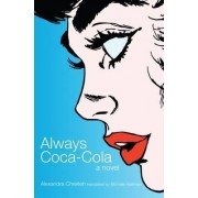Always Coca-Cola by Alexandra Chreiteh