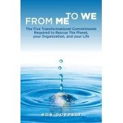 From Me to We by Bob Doppelt