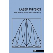 Laser Physics by Murray Sargent
