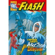Captain Cold's Arctic Eruption by Jane Mason