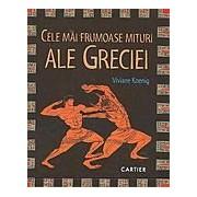Cele mai frumoase mituri ale Greciei.