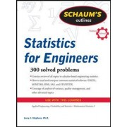 Schaum's Outline of Statistics for Engineers by Larry J. Stephens