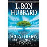 Scientology: The Fundamentals of Thought by L. Ron Hubbard