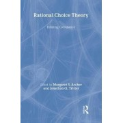 Rational Choice Theory by Margaret S. Archer