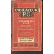 Indicateur Pg - Midi Orleans- Economiques Et Departementaux - Serives Pour Le Sud Ouest Services D'autobus - Service D'ete - Novembre 1928.