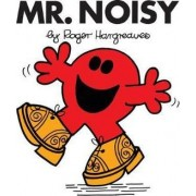 Mr. Noisy by Roger Hargreaves