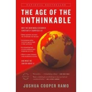 The Age of the Unthinkable by Joshua Cooper Ramo
