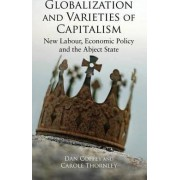 Globalization and Varieties of Capitalism by Dan Coffey