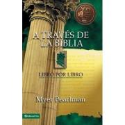 A Traves De La Biblia by Myer Pearlman